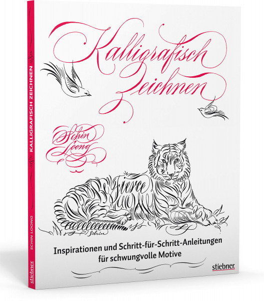 Kalligrafisch Zeichnen (Schin Loong) | Stiebner Vlg.