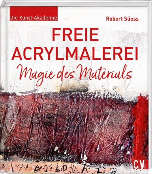 Freie Acrylmalerei (Robert Süess)   Christophorus Vlg.