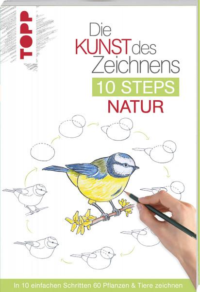 Die Kunst des Zeichnens: 10 Steps Natur (Mary Woodin) | frechverlag