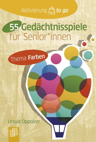 55 Gedächtnisspiele mit Farben für Seniorinnen und Senioren (Ursula Oppolzer) | Verlag an der Ruhr