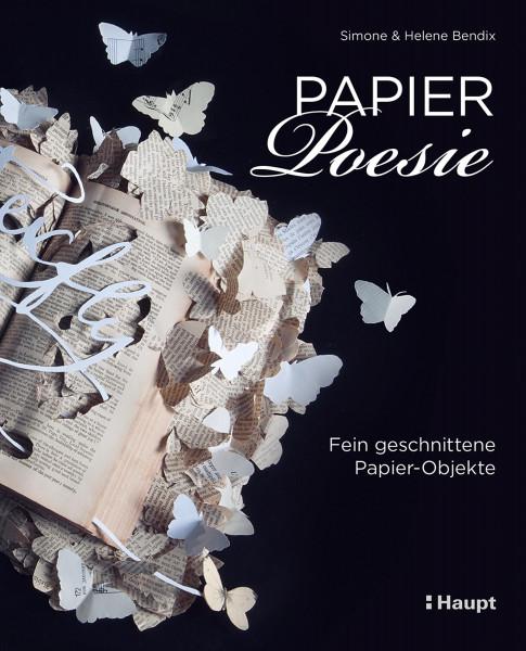 Papier-Poesie (Simone Bendix, Helene Bendix)   Haupt Vlg.