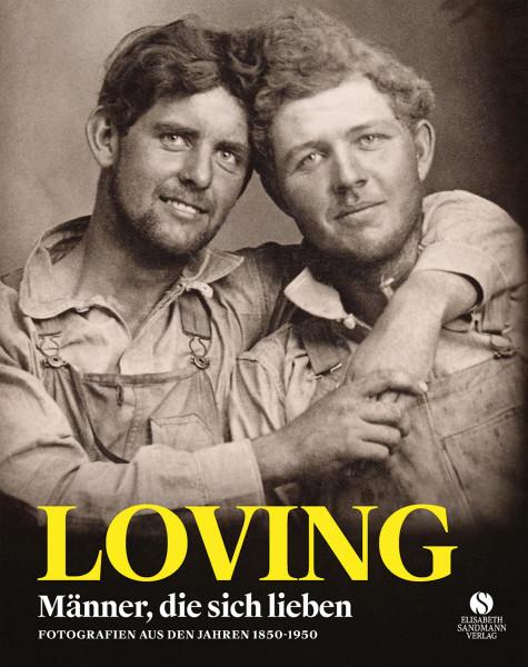 Loving – Männer, die sich lieben (H. Nini, N. Treadwell) | Elisabeth Sandmann Vlg.