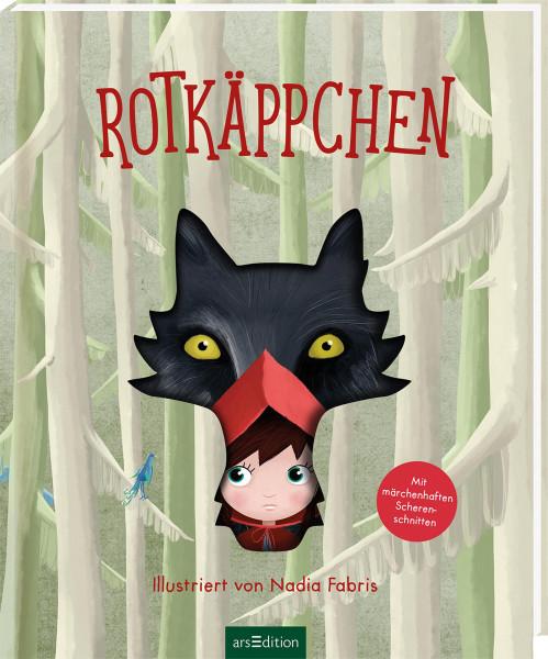 Rotkäppchen (Gebrüder Grimm) | Ars Edition