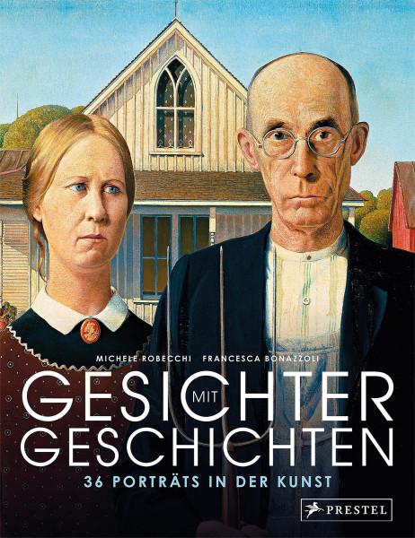 Prestel Verlag Gesichter mit Geschichten: 36 Porträts in der Kunst