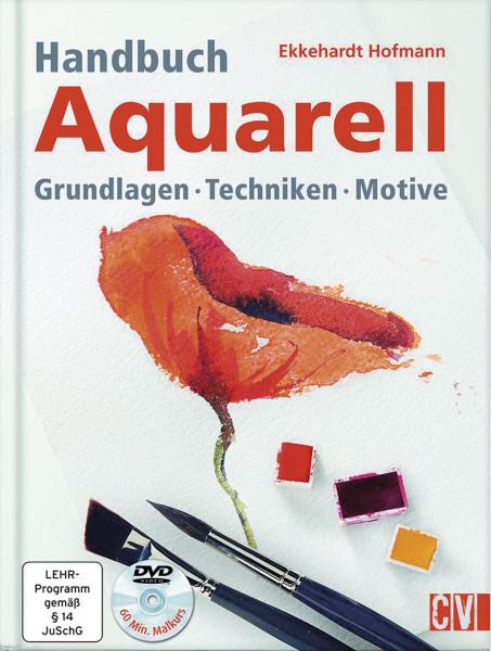 Handbuch Aquarell (Ekkehardt Hofmann) | Christophorus Vlg.