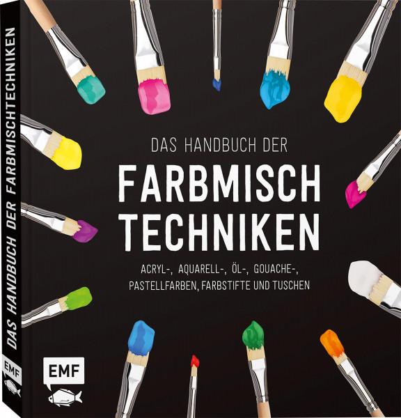 Das Handbuch der Farbmischtechniken | EMF Vlg.
