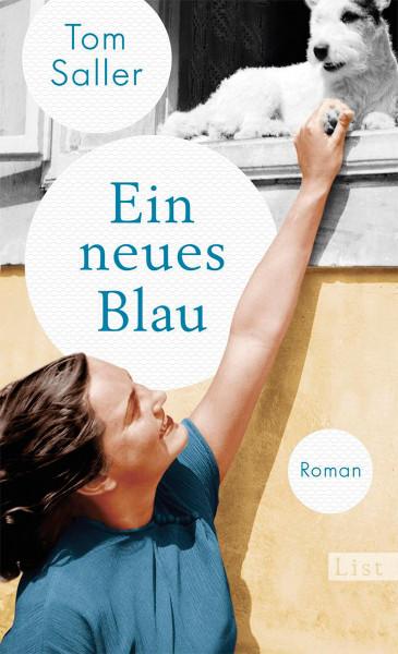 Ein neues Blau (Tom Saller) | List Vlg.