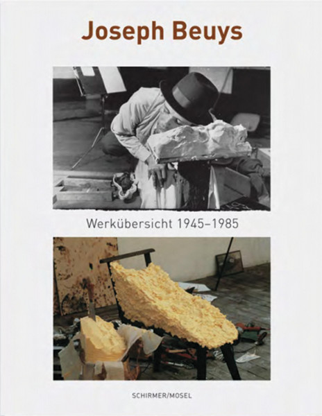 Joseph Beuys – Werkübersicht 1945-1985 (Lothar Schirmer (Hrsg.))   Schirmer Mosel Vlg.