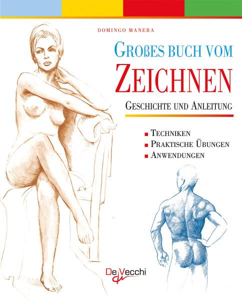 Großes Buch vom Zeichnen (Domingo Marena Parkstone) | De Vecchi Kroemer