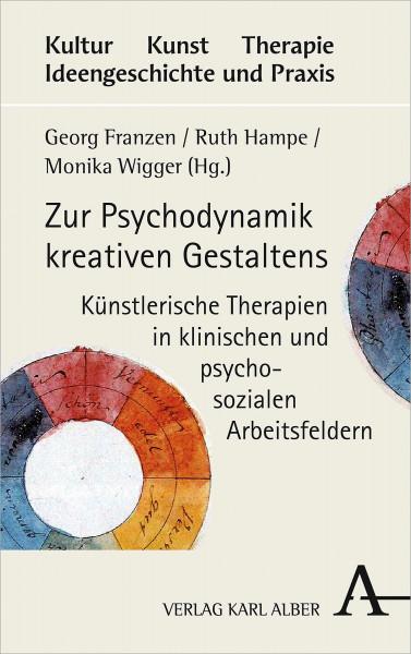 Zur Psychodynamik kreativen Gestaltens (Georg Franzen, Ruth Hampe, Monika Wigger (Hrsg.)) | Alber Vlg.