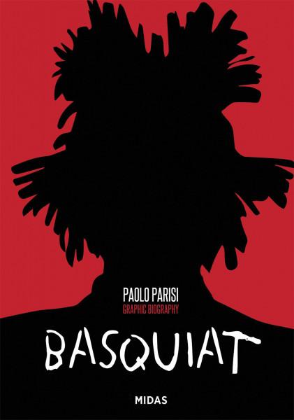 Midas Verlag Basquiat. Ein Leben in Extremen
